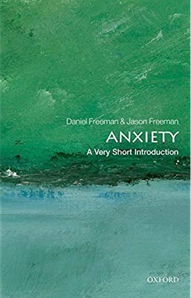 Anxiety A Very Short Introduction Book Front Cover