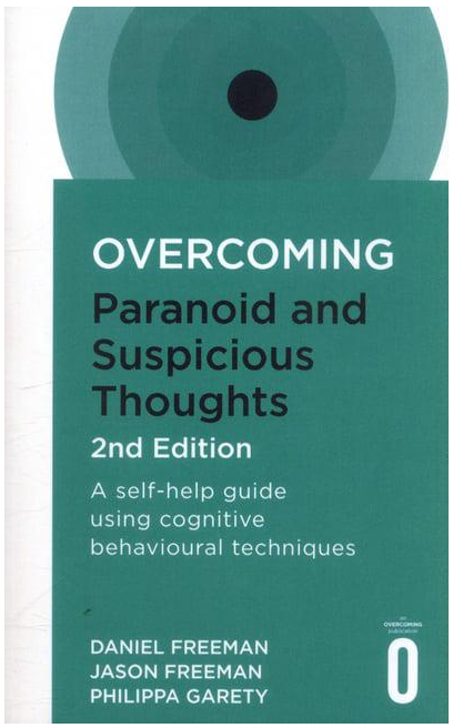 Overcoming Paranoid and Suspicious Thoughts Book Front Cover
